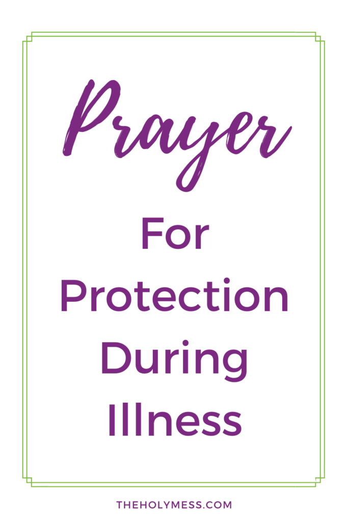 Prayer for protection during illness