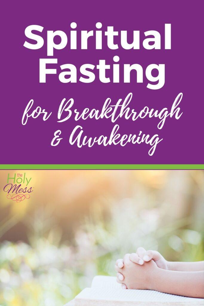 How to do a Spiritual Fast