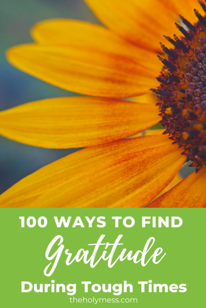Gratitude during tough times