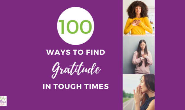 100 Ways to Find Gratitude During Tough Times