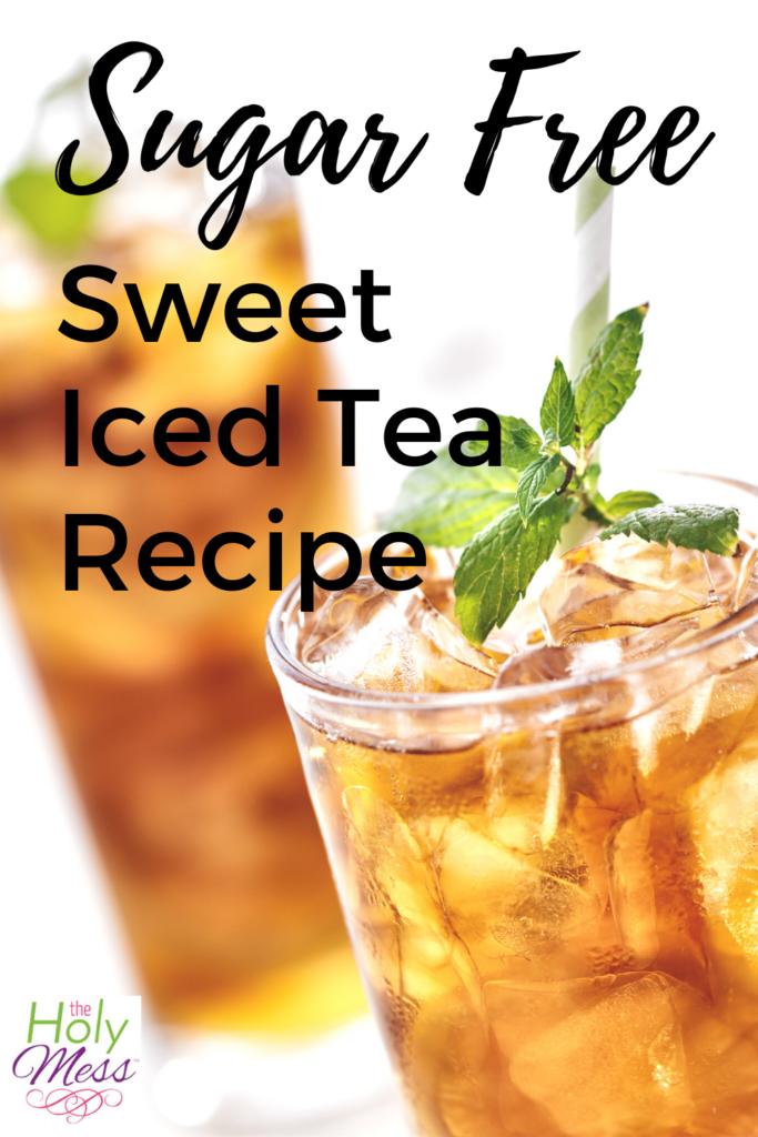 Sugar Free Sweet Tea Recipe