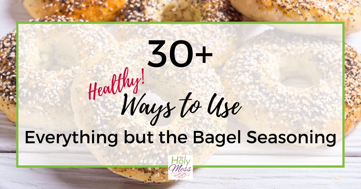 30+ Delicious Ways to Use Everything But the Bagel Seasoning – Low Calories & WW points