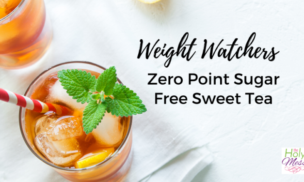 Weight Watchers Sweet Tea Recipe – Zero Points & Sugar Free