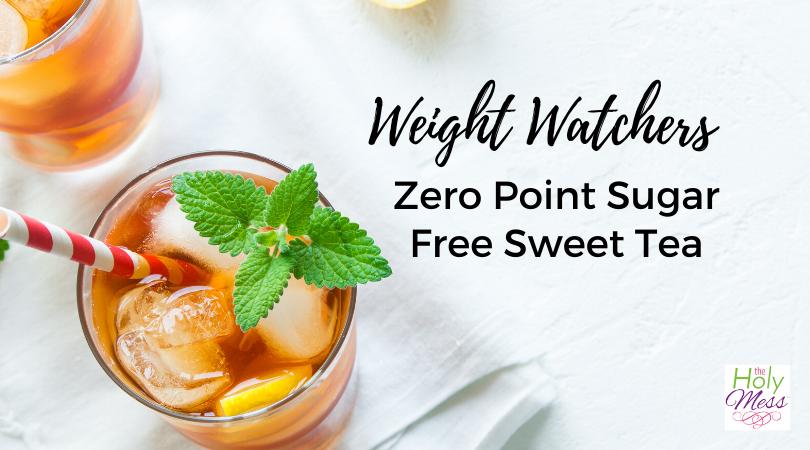 Weight Watchers Sweet Tea Recipe – Zero Points & Sugar Free