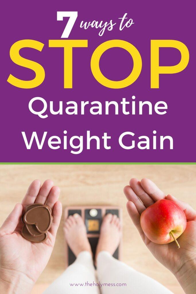 stop quarantine weight gain