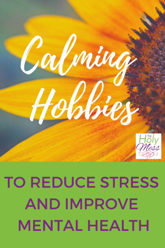 calming hobbies