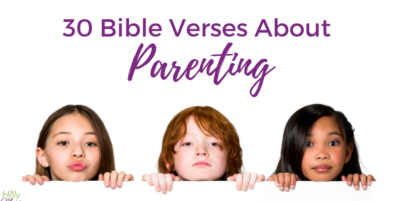 Photo of children with text 30 Bible verses about parenting