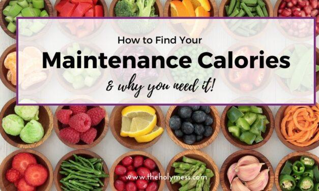 How to Find Your Maintenance Calories