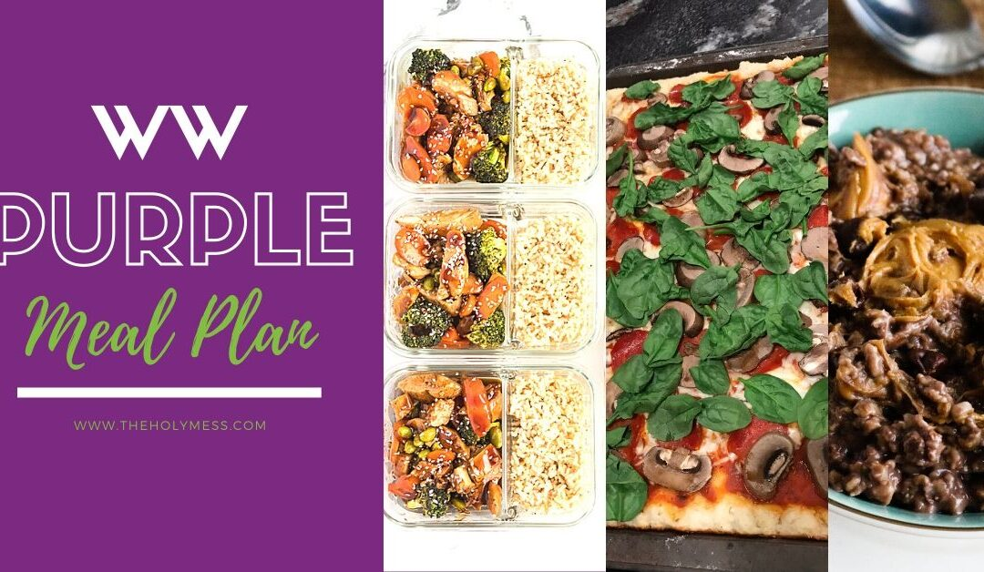 Weight Watchers Purple Meal Plan & Recipes