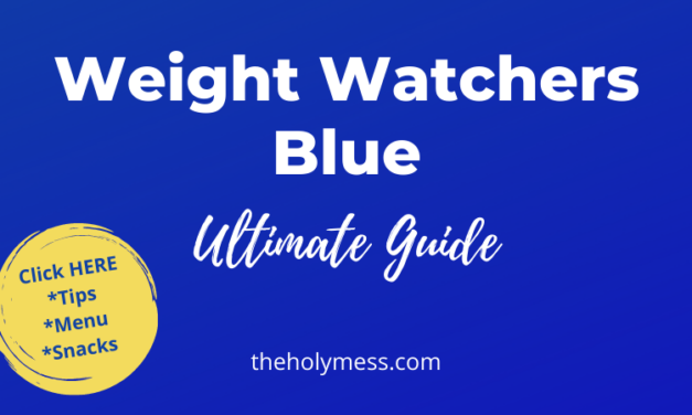 Weight Watchers Blue Plan Ultimate Guide – Recipes, Meal Plans, & Tips