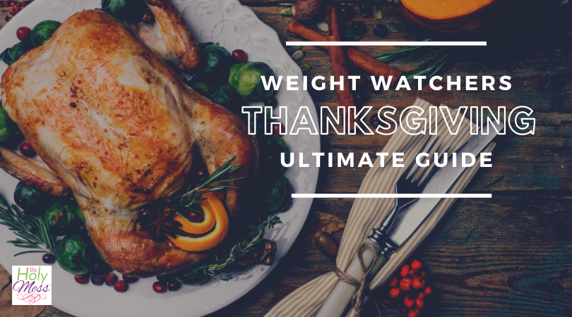 Weight Watchers Thanksgiving – Your Ultimate Guide