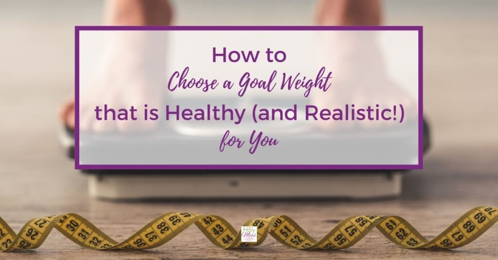 How to Choose a Healthy Goal Weight