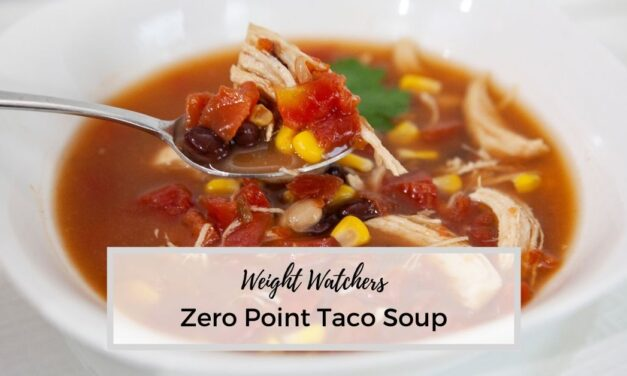 Weight Watchers Taco Soup – Zero Point WW Soup Recipe