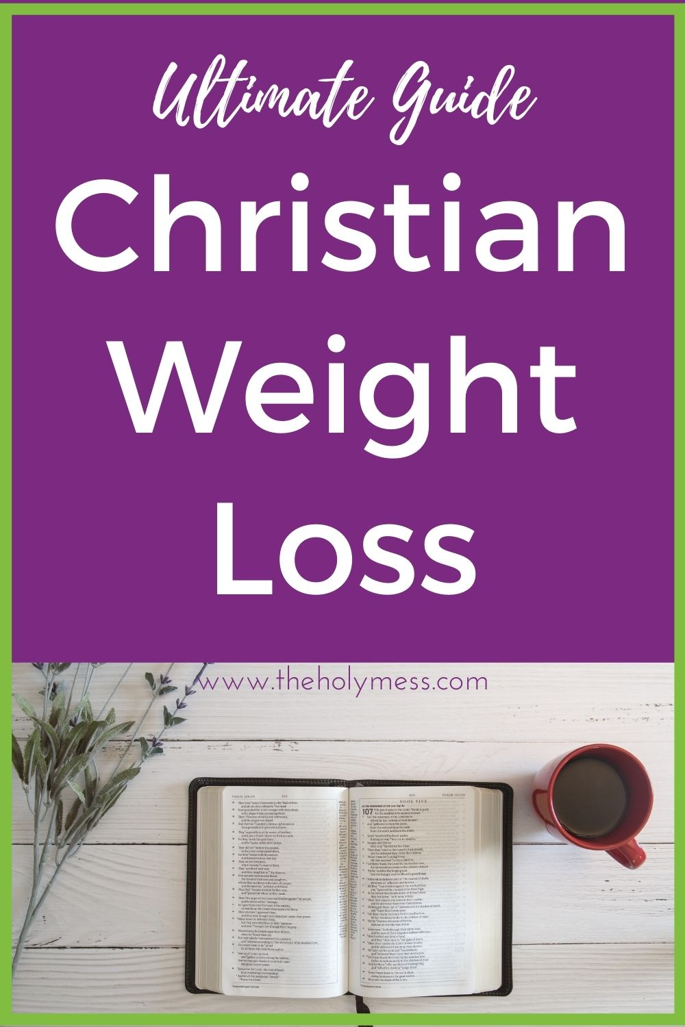Christian weight loss for women, Bible on table with flowers and coffee via @foodhussy