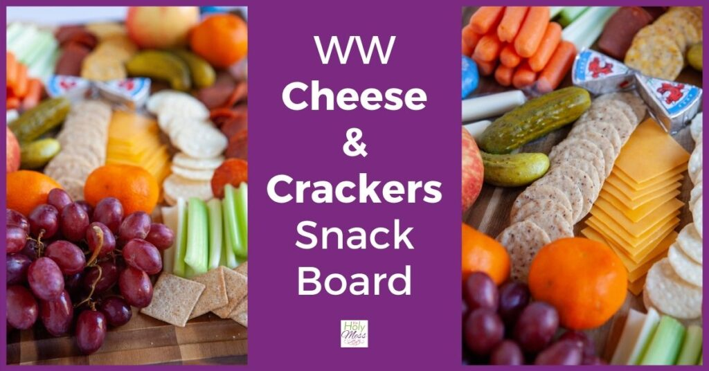 WW cheese and crackers on board with fruit