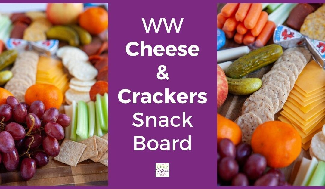 Weight Watchers Cheese and Crackers Snack Board
