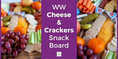 WW cheese and crackers with fruit