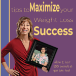 101 Breakthrough Tips to Maximize Your Weight Loss Success E-Book by Sara Borgstede