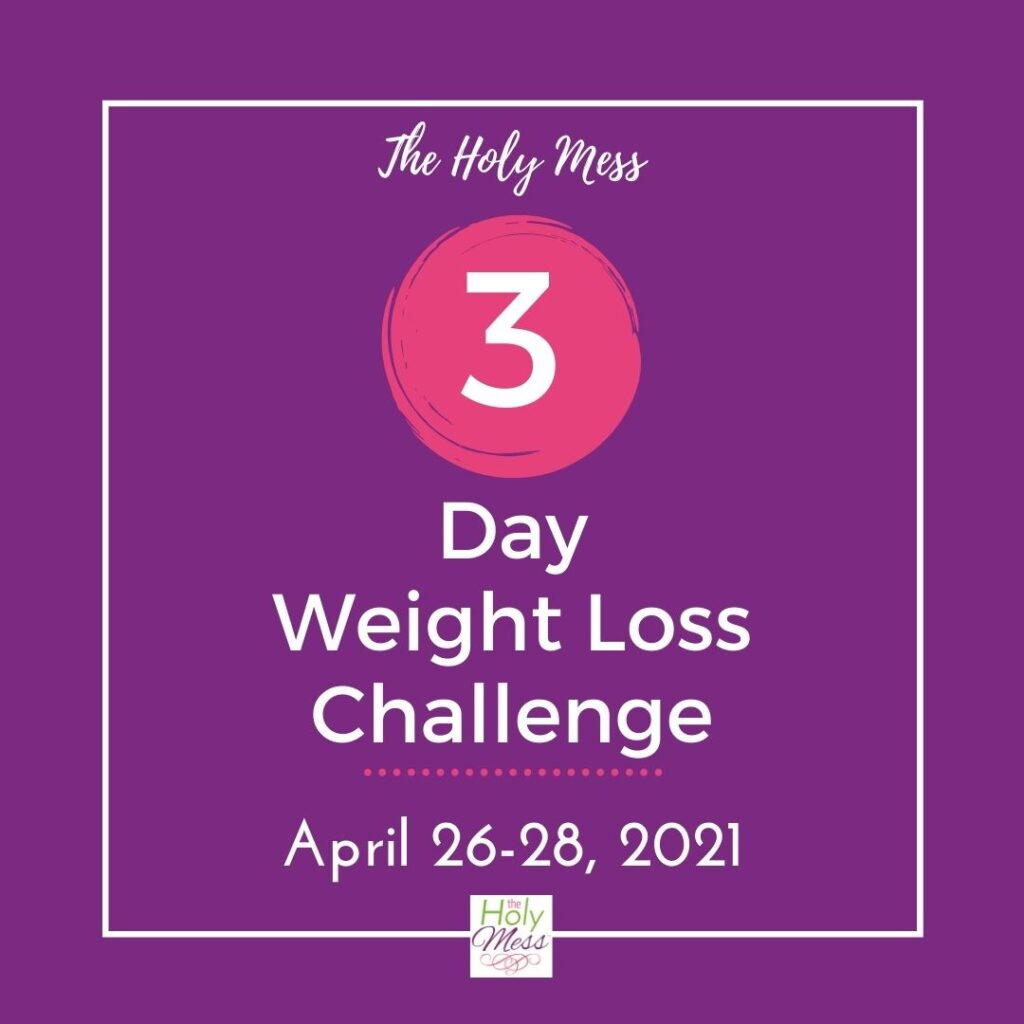 3 day diet April 26-28 2021