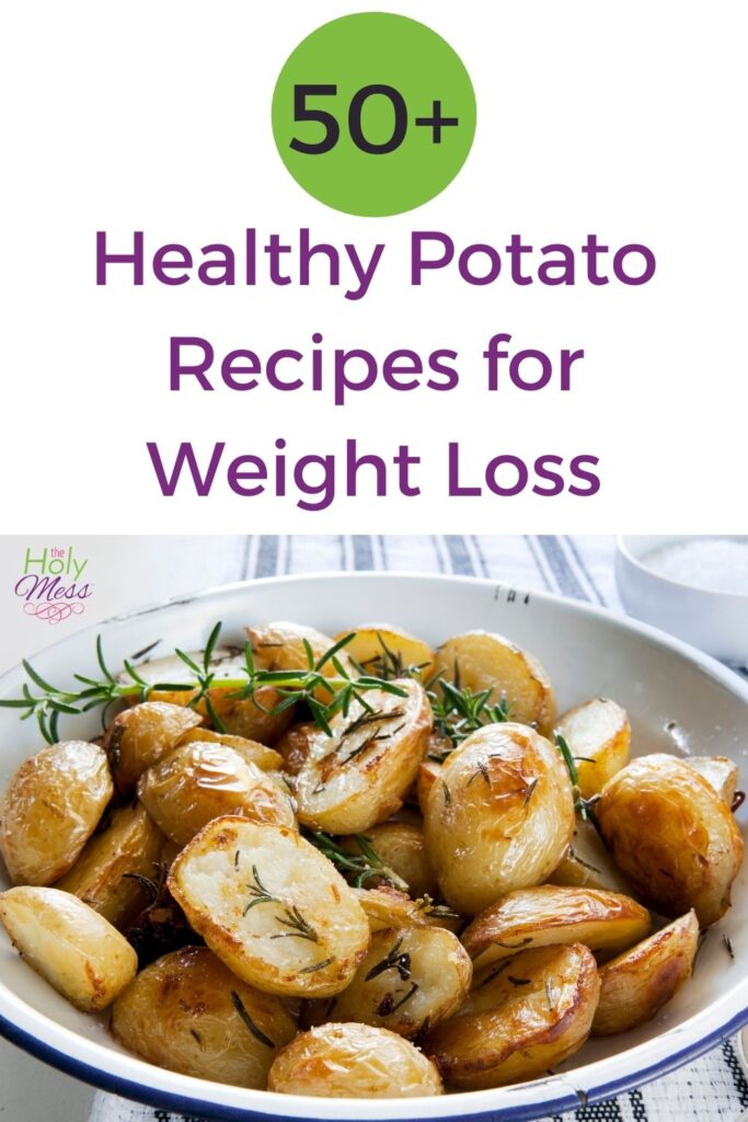 50+ Healthy Potato Recipes for Weight Loss