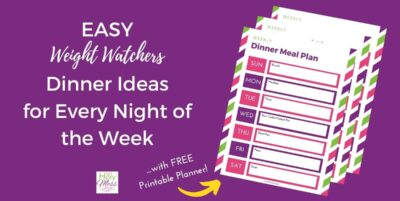WW Dinner Ideas for Every Night of the Week with Free Printable