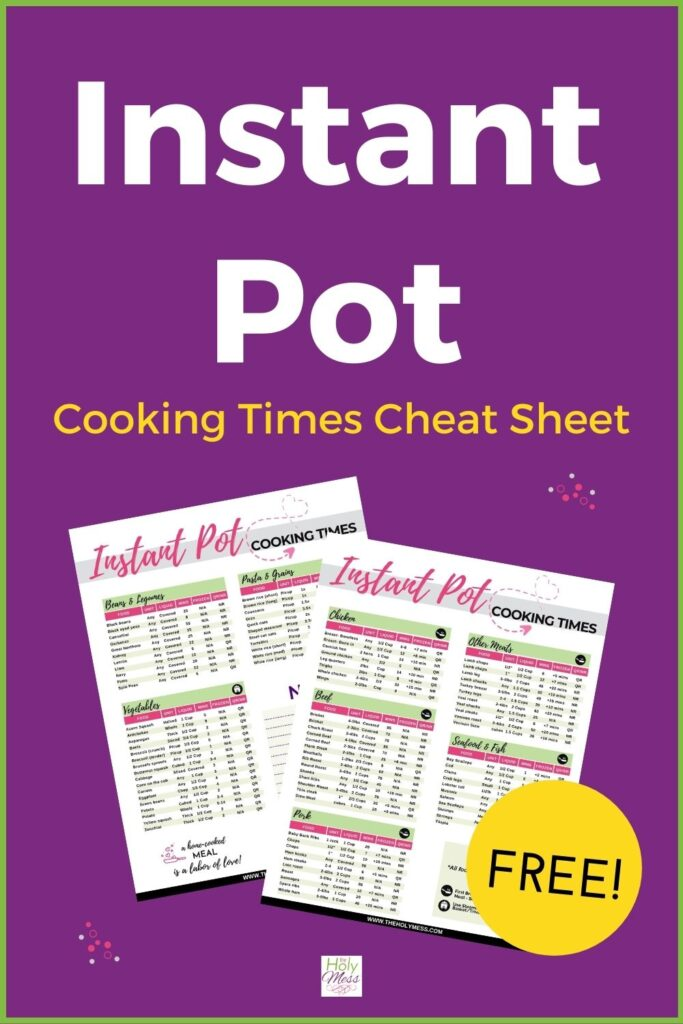 Instant Pot Cook Times Cheat Sheet - free printable