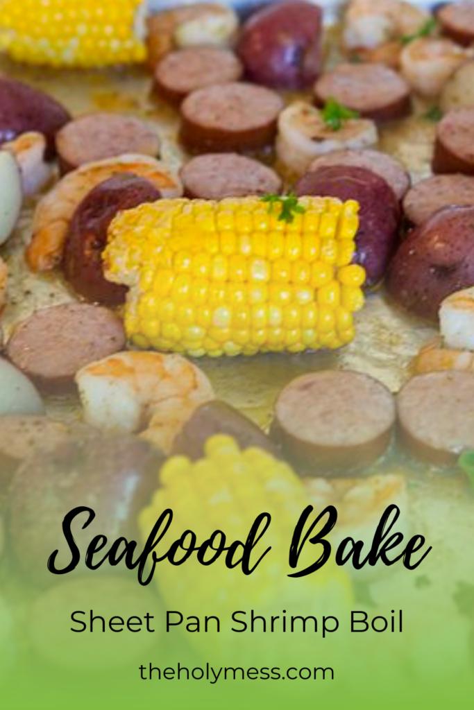 Sheet pan shrimp boil, corn, sausage, shrimp, potatoes