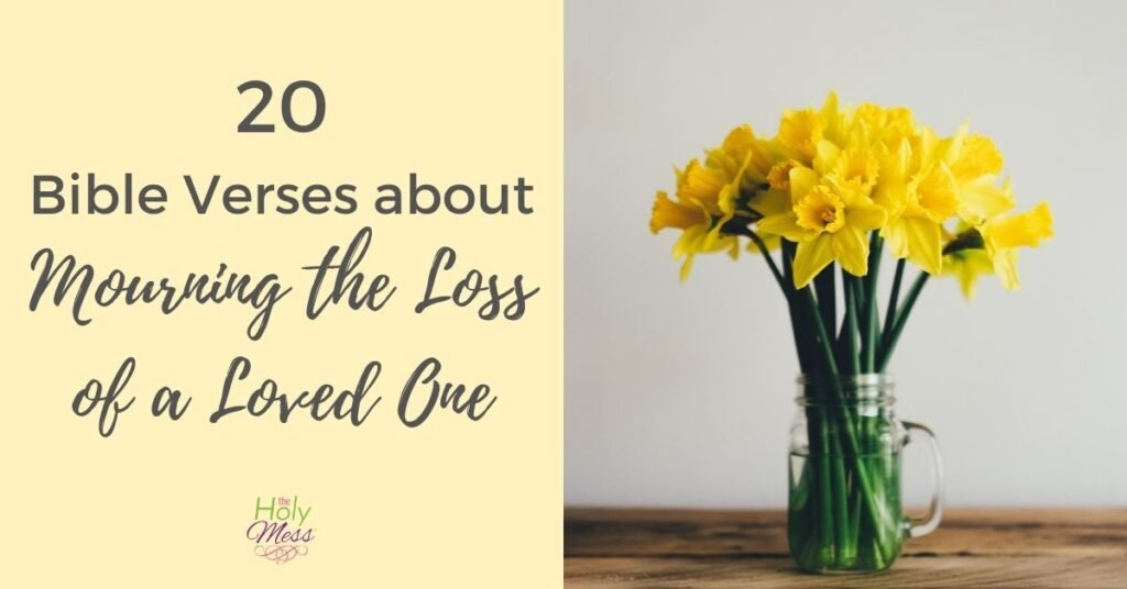Bible verses for grieving and loss