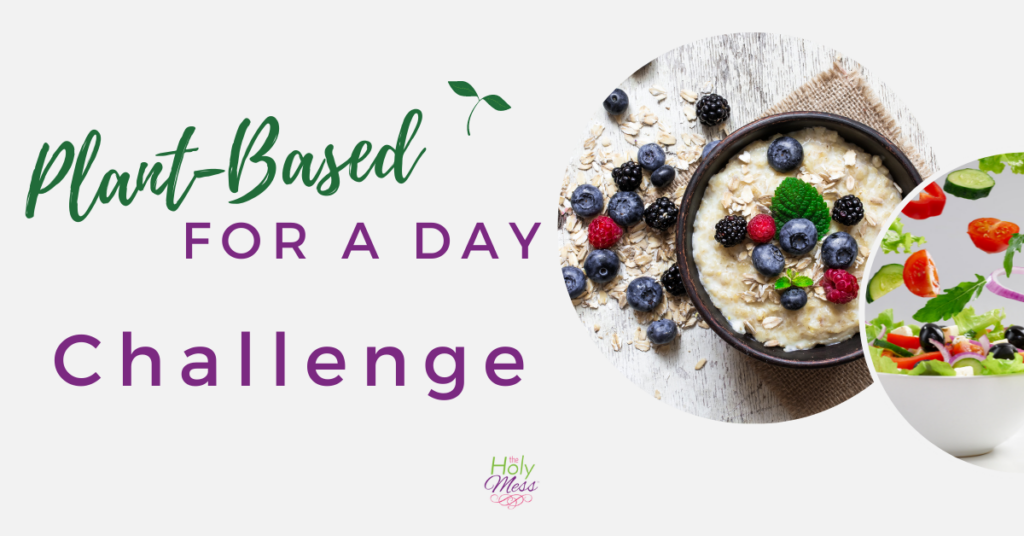 Plant-Based for a Day Challenge